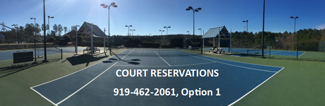 For court reservations, dial 919-462-2061 and select option 1
