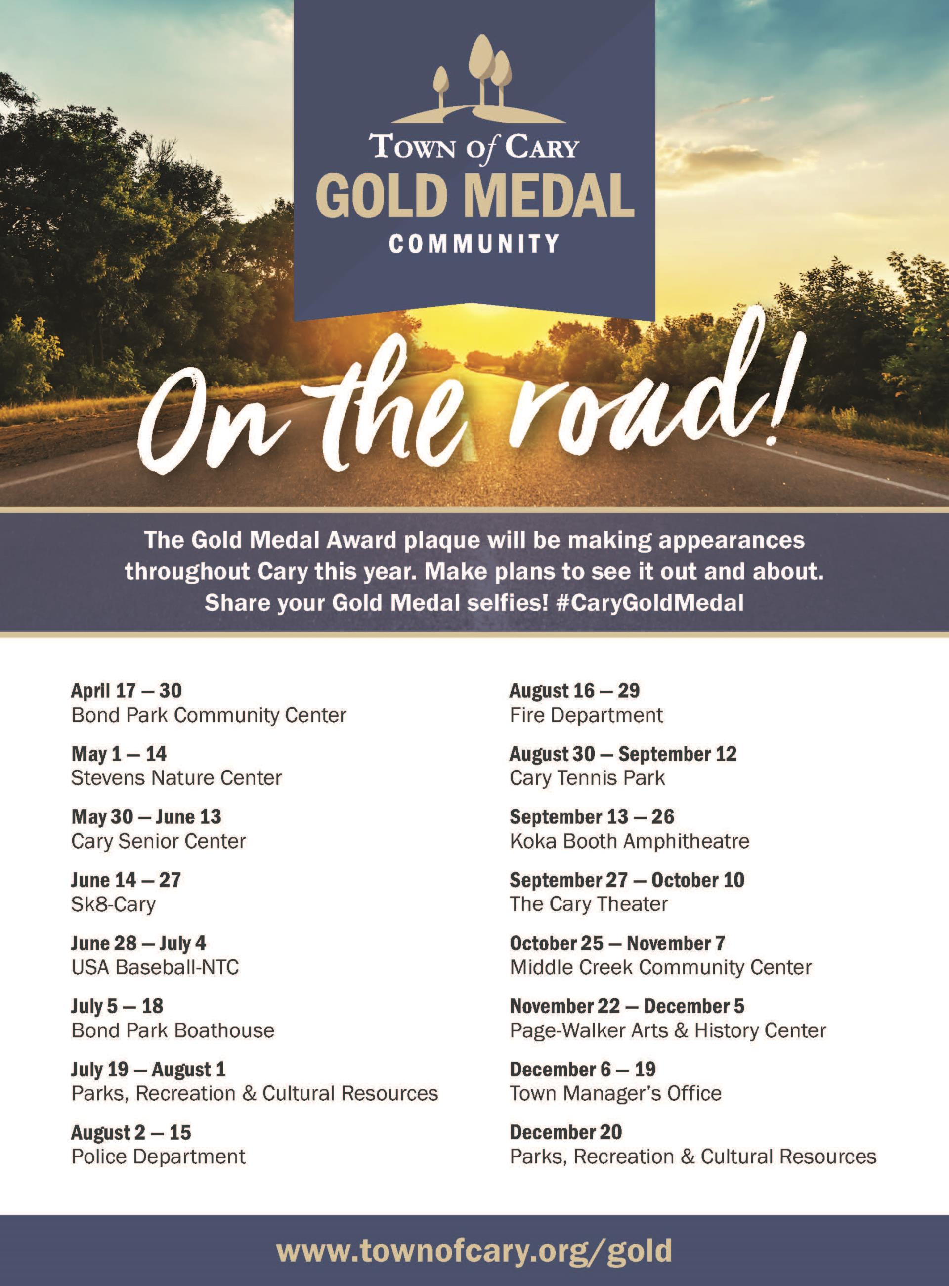 Gold Medal on the Road Schedule