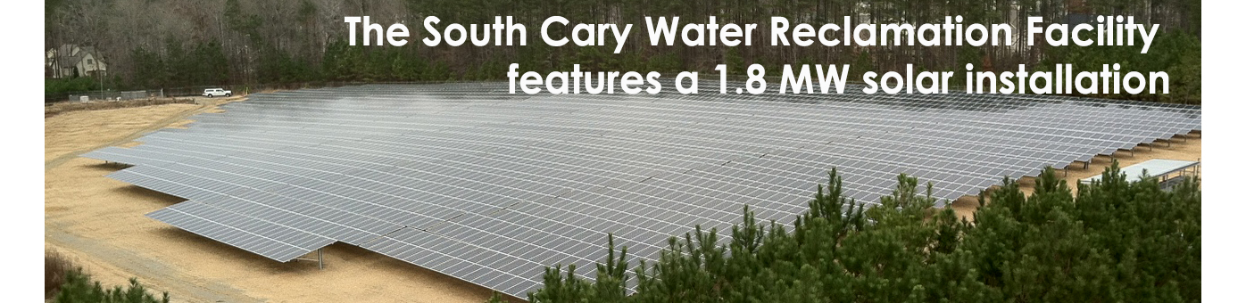 The South Cary Water Reclamation Facility features a 1.8 MW solar installation
