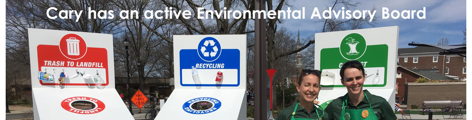Cary has an active Environmental Advisory Board