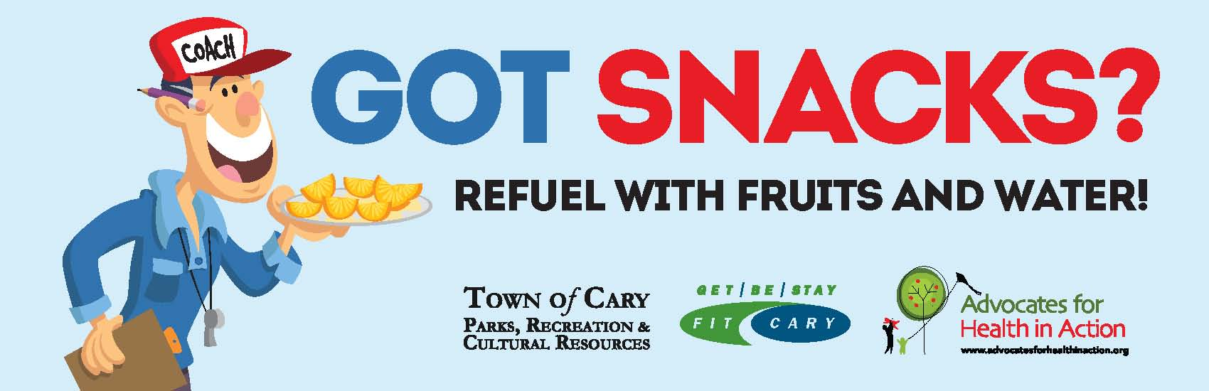 Got snacks? Refuel with fruits and water?